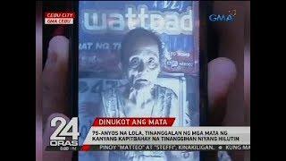 79-anyos na lola, tinanggalan ng mga mata ng kanyang kapitbahay na tinanggihan niyang hilutin