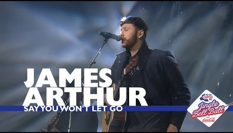 Download Music James Arthur - 'Say You Won't Let Go' (Live At Capital's Jingle Bell Ball 2016)