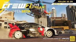 The Crew 2 - Open Beta Official Livestream | Ubisoft [NA]