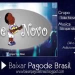 Grupo Toke Novo - Só que não (2014)