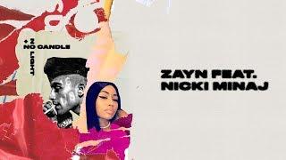 ZAYN - No Candle No Light feat. Nicki Minaj
