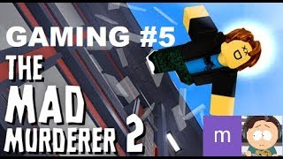 ROBLOX MAD MURDERER 2 : update 2 New level! FT. Coolboyjakexx