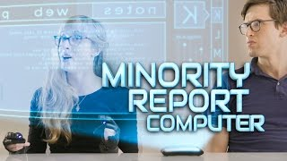 What Minority Report Computers Would Really Be Like