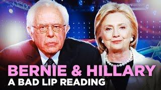 ″BERNIE & HILLARY″ — A Bad Lip Reading