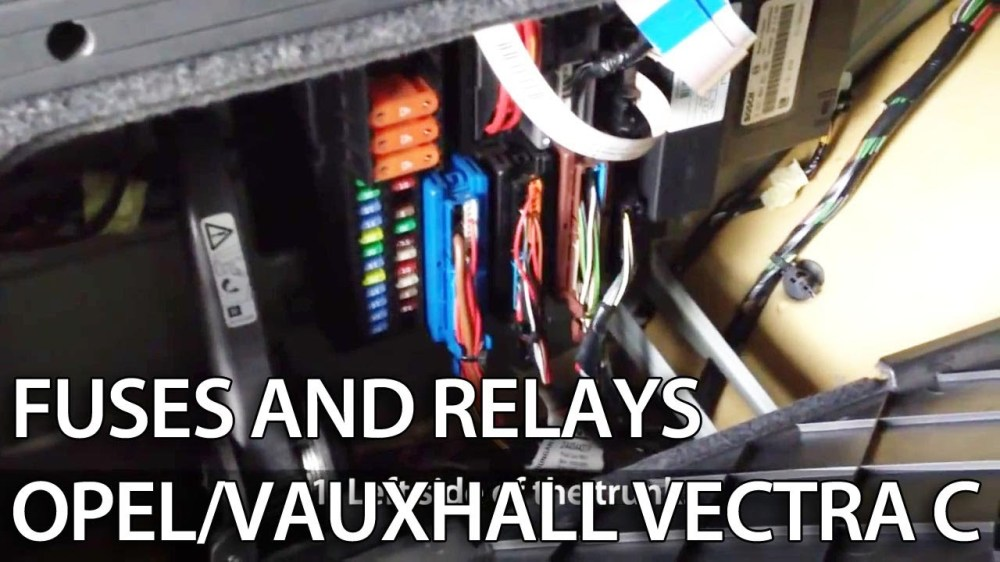 medium resolution of where are fuses and relays in opel vauxhall vectra c youtube wiring diagram for opel corsa