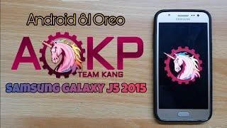 Android 8.1 Oreo update for Samsung Galaxy J5 2015(J500F/M/FN/H/G) AOKP Custom ROM