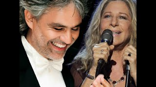 Barbra Streisand with Andrea Bocelli ″I Still Can See Your Face″