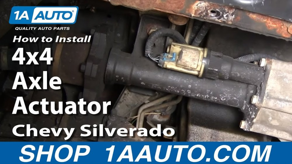 medium resolution of how to install replace 4x4 axle actuator chevy silverado 1995 chevy 4wd actuator 07 chevy 4wd