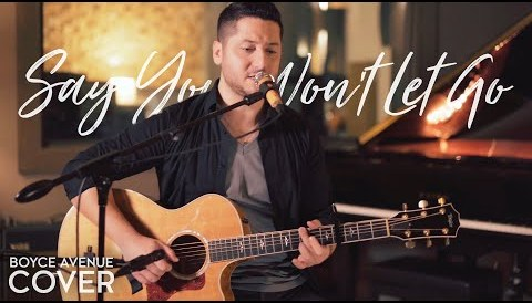 Download Music Say You Won't Let Go - James Arthur (Boyce Avenue acoustic cover) on Spotify & iTunes