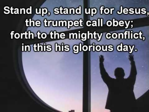 Stand up. Stand up for Jesus | With Lyrics - YouTube