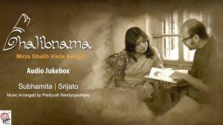 Ghalibnama | Full Album | Subhamita, Srijato , Prattyush | Ghazal in Bengali