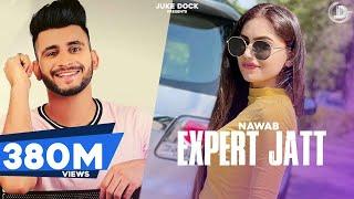 EXPERT JATT - NAWAB Mista Baaz | Juke Dock | Superhit Songs 2018 |