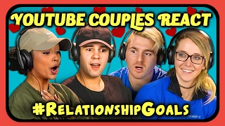 COUPLES REACT TO #RELATIONSHIPGOALS COMPILATION