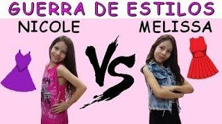 GUERRA DE ESTILOS - MELISSA VS NICOLE