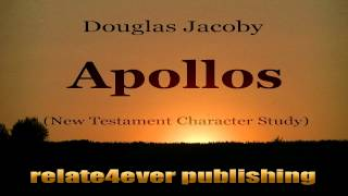 Apollos #NewTestament #Character #Study by @DouglasJacoby