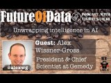 @AlexWG on Unwrapping Intelligence in #ArtificialIntelligence #FutureOfData #Podcast