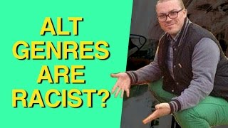 Alternative Genres Are White ″Safe Spaces″? STINKPIECE