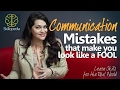 Improve Communication Skills – Don't look like a fool   Speak Confidently   Personality Development