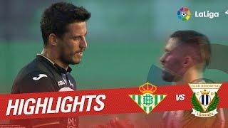 Resumen de Real Betis vs CD Leganés (2-0)