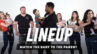 Match Baby to Parent | Lineup | Cut