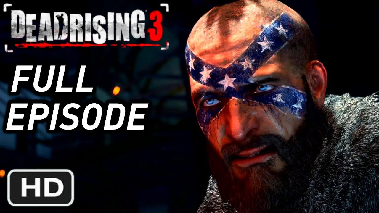 DEAD RISING 3 - Chaos Rising DLC Full Gameplay Walkthrough - Untold Stories: Episode 3 XBOX ONE - YouTube