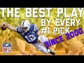The Best Play by Every #1 Overall Pick Since 2000 | NFL Highlights