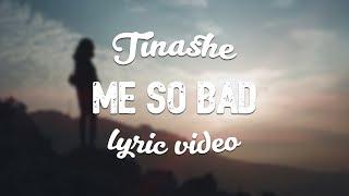 Tinashe - Me So Bad (ft. French Montana, Ty Dolla Sign)