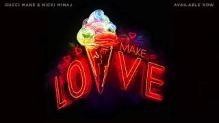 Watch Gucci Mane - Make Love (feat. Nicki Minaj) Video