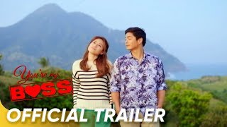 Official Trailer | 'You're My Boss' | Coco Martin and Toni Gonzaga