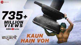 Kaun Hain Voh - Full | Baahubali - The Beginning | Kailash K | Prabhas | MM Kreem , Manoj M
