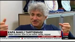 Prof. Dr. Ömer Özkan'dan Kafa Nakli Yorumu