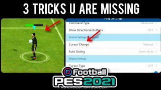 3 TRICKS You are missing in PES Mobile