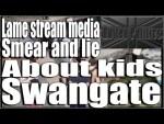 Lame stream media smear kids and lie for outrage clicks