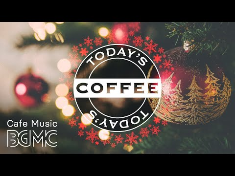 Christmas Music - Relaxing Christmas Jazz - Slow and Soft Piano & Guitar Music