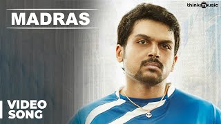 Madras Official Full Song | Madras | Karthi, Catherine Tresa | Santhosh Narayanan