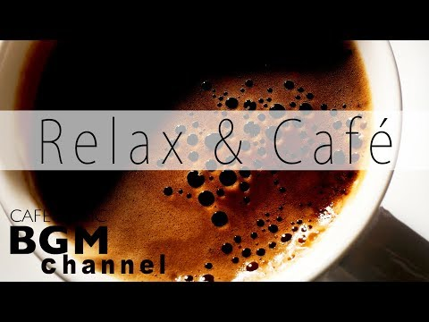 Relaxing Cafe Music - Cozy Jazz & Bossa Nova Lounge - Chill Out Jazz Cafe Music Instrumental