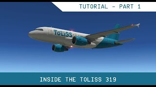 Toliss A319 - Flight Tutorial - Part 1 - Configuration, Ramp Start, Pushback