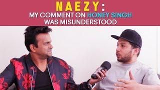 Naezy : 'My comment on Honey Singh was misunderstood!' #GullyBoy