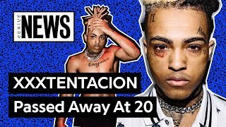XXXTENTACION Has Passed Away At 20 | Genius News