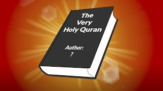 Who (Really) Wrote The Quran?
