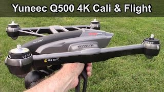 Yuneec Q500 4K Typhoon Mag Calibration or Compass Calibration and Maiden Flight