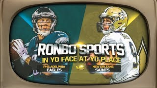 Ronbo Sports In Yo Face At Yo Place Watching Eagles vs Saints Divisional Round NFL Playoffs 2019