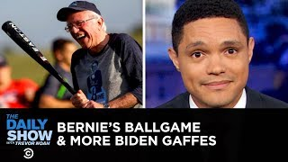 Bernie Sanders Hits the Ballpark & Joe Biden Serves Up More Gaffes | The Daily Show