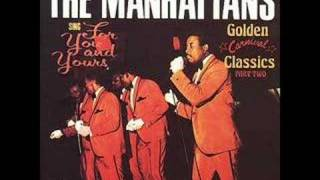 The Manhattans I'm The One Love Forgot