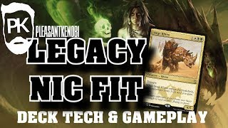 What exactly is a ″NIC FIT″ anyway? Legacy - Deck Tech, History, Gameplay