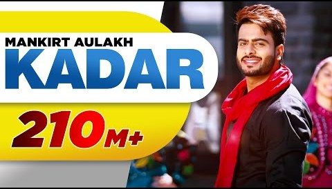 Download Music Kadar (Full Song) | Mankirt Aulakh | Sukh Sanghera | Latest Punjabi Song 2016 | Speed Records