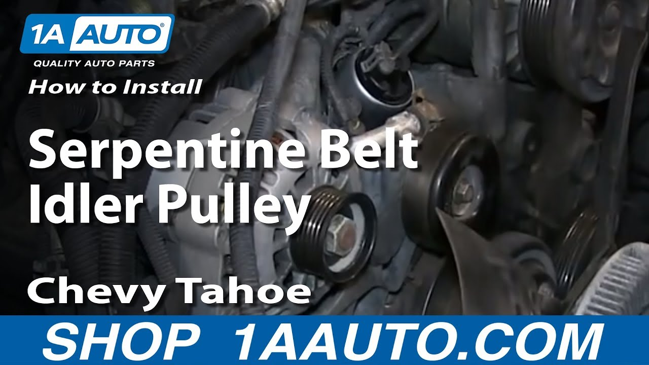2007 Tahoe Z71 Under Hood Wiring Diagram How To Install Replace Serpentine Belt Idler Pulley 1996