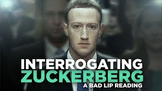 ″INTERROGATING ZUCKERBERG″ — A Bad Lip Reading