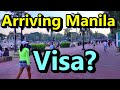 Arriving Manila Philippines 6 month Tourist Visa (SE Asia)