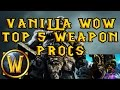 Top 5 Proc weapons in Vanilla WoW Elysium/Kronos/Crestfall